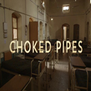 CHOKED PIPES